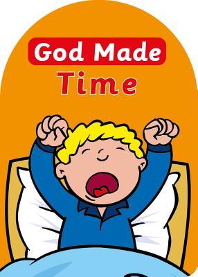 Image for God Made Time (Board Books God Made)