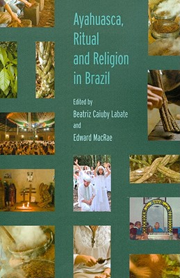 Image for Ayahuasca, Ritual and Religion in Brazil