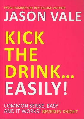 Image for Kick the Drink...Easily!