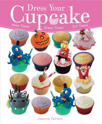 Image for Dress Your Cupcake