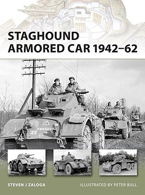 Staghound Armored Car 1942-62. New Vanguard 159