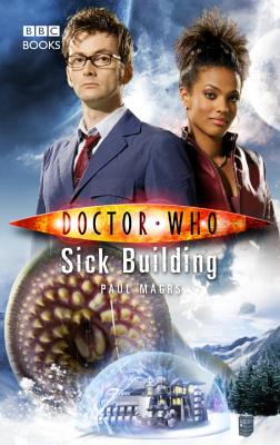 Doctor Who: Sick Building, Magrs, Paul