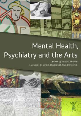 Image for Mental Health, Psychiatry and the Arts: A Teaching Handbook (Masterpass S.)