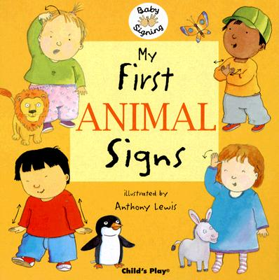 Image for My First Animal Signs (Baby Signing)