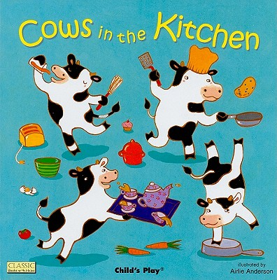 Image for Cows in the Kitchen (Classic Books with Holes)