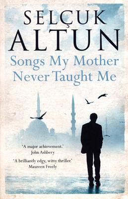 Songs My Mother Never Taught Me, Altun, Sel