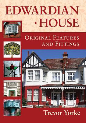 Image for Edwardian House: Original Features and Fittings
