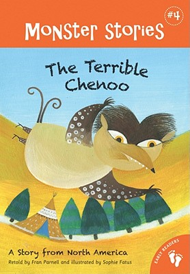 Image for Terrible Chenoo: A Story from North America (Monster Stories, Barefoot Books)