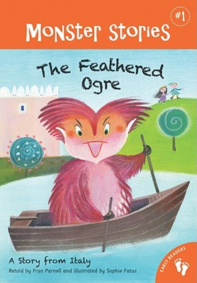 Image for Feathered Ogre: A Story from Italy (Monster Stories)