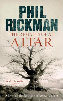 The Remains of an Altar, Rickman, Phil