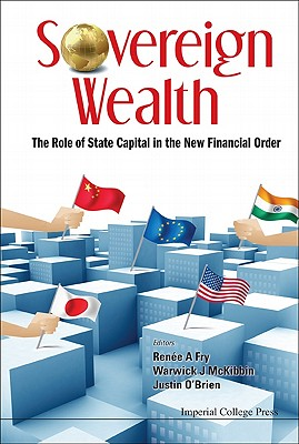 Sovereign Wealth: The Role of State Capital in the New Financial Order