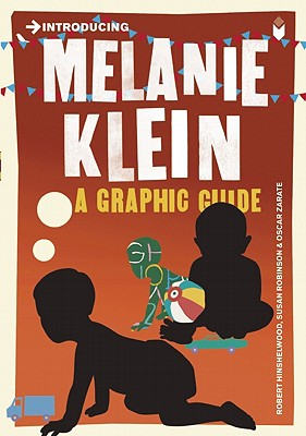 Image for Introducing Melanie Klein: A Graphic Guide
