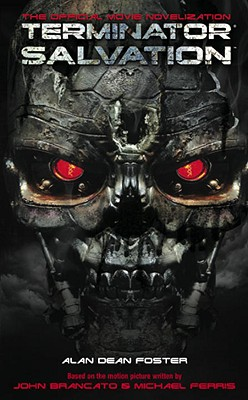 Image for TERMINATOR SALVATION THE OFFICIAL MOVIE NOVELIZATION