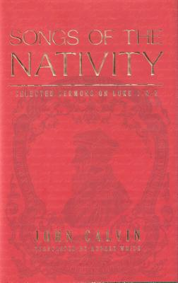 Songs Of The Nativity, John Calvin
