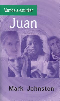 Vamos a estudiar Juan (Spanish Edition), Mark Johnston
