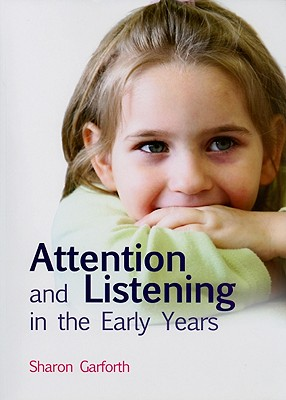 Image for Attention and Listening in the Early Years