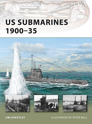 US Submarines 1900-35 (New Vanguard), Christley, Jim