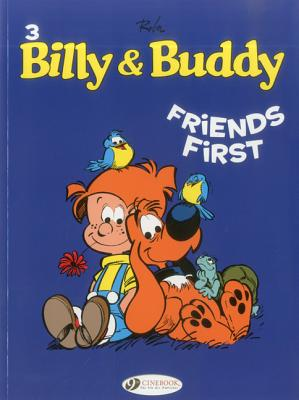 Image for Friends First (Billy and Buddy)