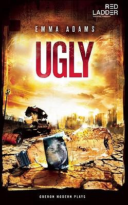 Ugly, Adams, Emma
