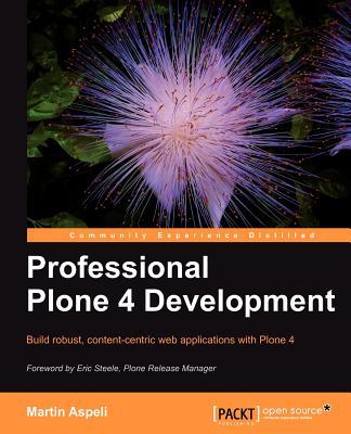 Professional Plone 4 Development, Aspeli, Martin