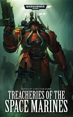 Treacheries Of The Space Marines, Dunn, Christian