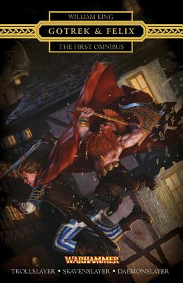Image for Gotrek & Felix : The First Omnibus: The First Omnibus (Re-Issue)