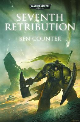 Seventh Retribution (Warhammer 40,000 Novels), Ben Counter