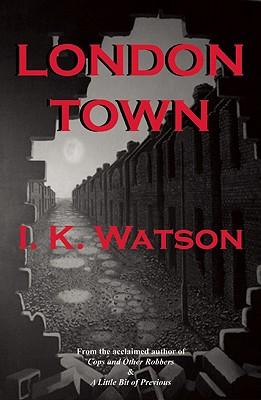 London Town, Watson, I.K.