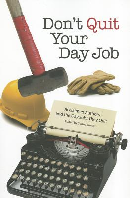 Don't Quit Your Day Job: Acclaimed Authors and the Day Jobs they Quit