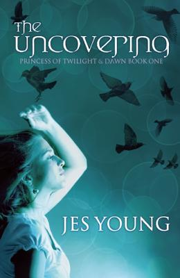The Uncovering (Underneath & Inbetween) (Volume 1), Young, Jes