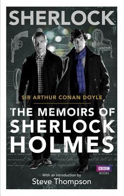 Sherlock: The Memoirs of Sherlock Holmes (Sherlock T.V. Tie in), Arthur Conan Doyle