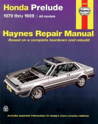 Image for Honda Prelude 1979 Through 1989: All Models (Haynes Manuals)