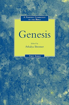 A Feminist Companion to Genesis (Feminist Companion to the Bible)