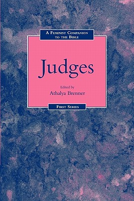 A Feminist Companion to Judges (Feminist Companion to the Bible)