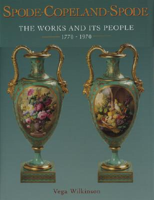 Image for Spode-Copeland-Spode The Works and Its People, 1770-1970