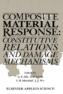 Composite Material Response: Constitutive relations and damage mechanisms