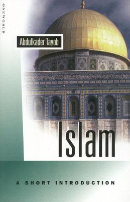 Image for Islam: A Short Introduction (Oneworld Short Guides)