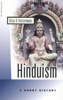 Image for Hinduism: A Short History (Oneworld Short Guides)