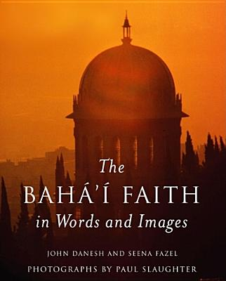 Image for The Baha'i Faith in Words and Images
