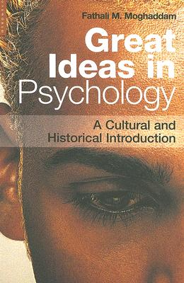 Image for Great Ideas in Psychology: A Cultural and Historical Introduction