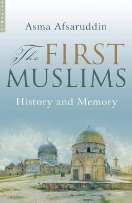 Image for The First Muslims: History and Memory