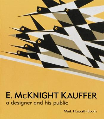 Image for E. McKnight Kauffer: A Designer and His Public