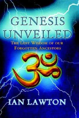 Image for Genesis Unveiled: The Lost Wisdom of Our Forgotten Ancestors
