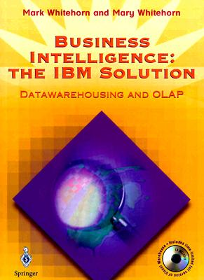 Image for Business Intelligence: The IBM Solution: Datawarehousing and OLAP