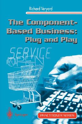 Image for The Component-Based Business: Plug and Play (Practitioner Series)