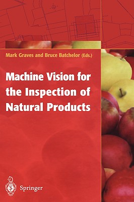 Image for Machine Vision for the Inspection of Natural Products