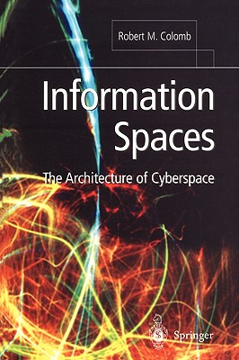 Image for Information Spaces: The Architecture Of Cyberspace