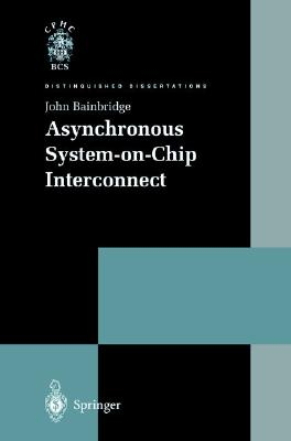 Image for Asynchronous System-on-Chip Interconnect