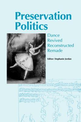 Image for Preservation Politics