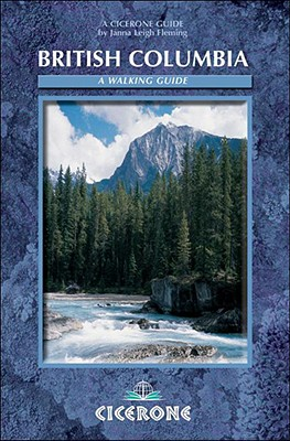 Image for Walking in British Columbia (Cicerone Mountain Walking S)